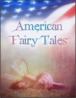 American Fairy Tales: The Box of Robbers, Glass Dog, Queen of Quok, Girl Who Owned a Bear, Enchanted Types, Laughing Hippopotamus, Magic Bon Bons, Capture of Father Time, Wonderfull Pump, Dummy That Lived, King of the Polar Bears, Mandarin and Butterfly