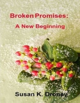 Broken Promises: A New Beginning