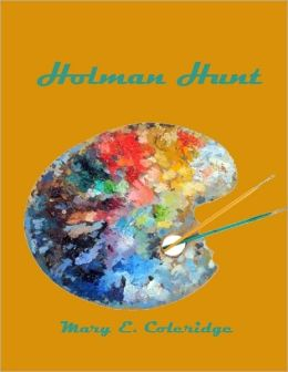 Holman Hunt (Illustrated)