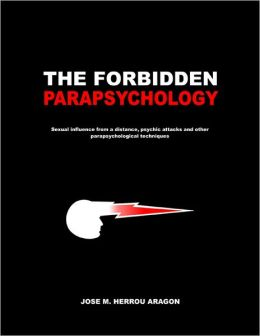 the forbidden parapsychology by jose m herrou aragon pdf