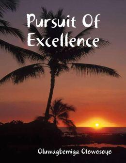 Pursuit of Excellence