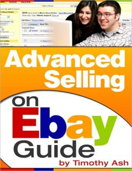 Advanced Selling On Ebay Guide
