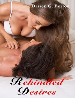 Rekindled Desires