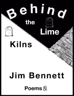 Behind the Lime Kilns: Poems 2