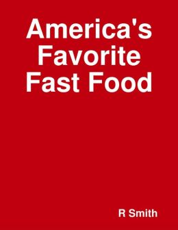 America's Favorite Fast Food