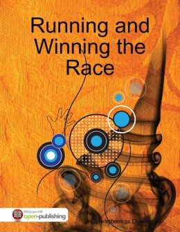 Running and Winning the Race