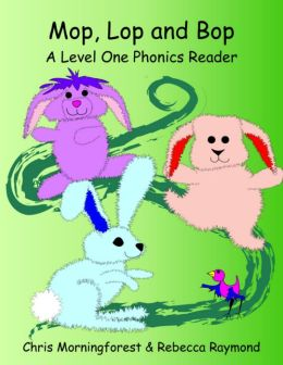 Mop, Lop, and Bop - A Level One Phonics Reader