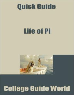 Quick Guide: Life of Pi