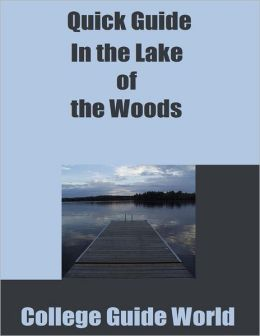 Quick Guide: In the Lake of the Woods