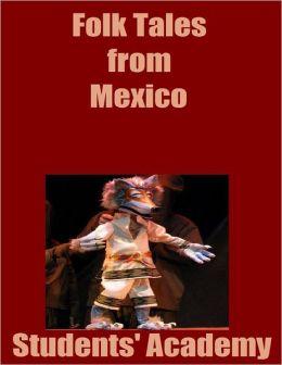 Folk Tales from Mexico
