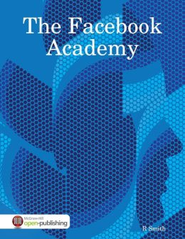 The Facebook Academy