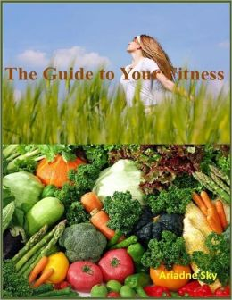 The Guide to Your Fitness
