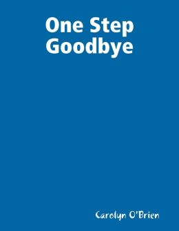 One Step Goodbye