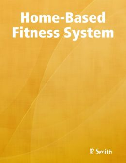 Home-Based Fitness System