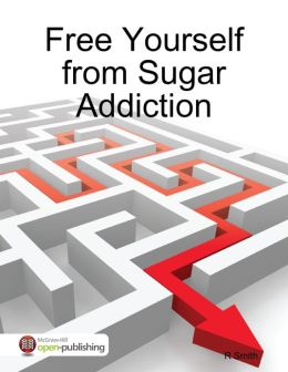 Free Yourself from Sugar Addiction