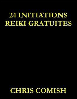 24 Initiations Reiki Gratuites