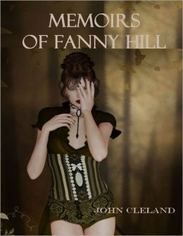 Memoirs of Fanny Hill (Illustrated)