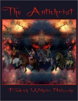 The Antichrist (Illustrated)