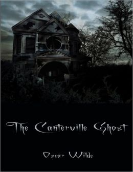 The Canterville Ghost (Illustrated)