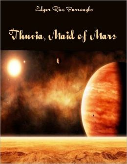 Thuvia, Maid of Mars (Illustrated)