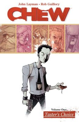 Chew, Volume 1: Taster's Choice (NOOK Comics with Zoom View)