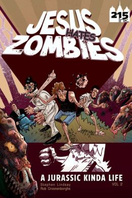 Jesus Hates Zombies: A Jurassic Kind of Life V2 (NOOK Comics with Zoom View)