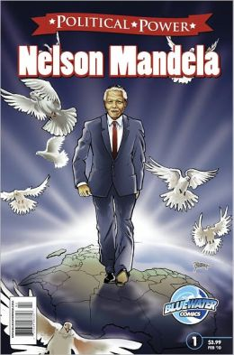 Political Power: Nelson Mandela (NOOK Comics with Zoom View)