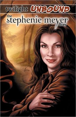 Twilight Unbound: The Stephenie Meyer Story (NOOK Comics with Zoom View)
