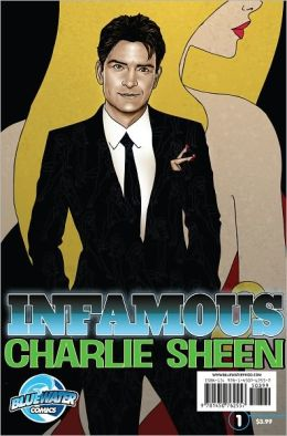 INFAMOUS: Charlie Sheen (NOOK Comics with Zoom View)