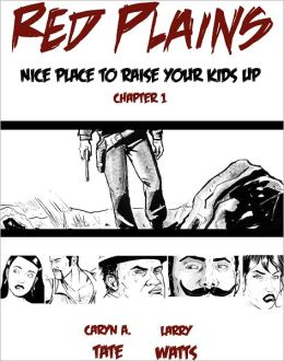 Red Plains: Nice Place to Raise Your Kids Up, Chapter 1 (NOOK Comics with Zoom View)