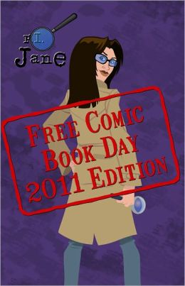 P.I. Jane: Free Comic Book Day 2011 (NOOK Comics with Zoom View)