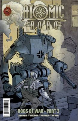 Atomic Robo: Dogs of War #2 (NOOK Comics with Zoom View)