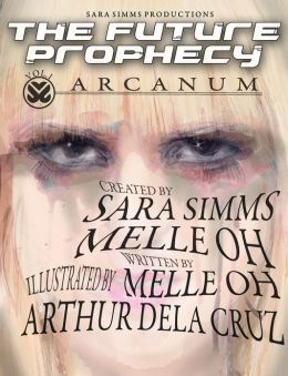 The Future Prophecy, Vol. 1: Arcanum (NOOK Comics with Zoom View)