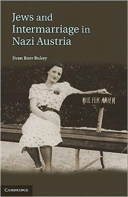 Jews and Intermarriage in Nazi Austria
