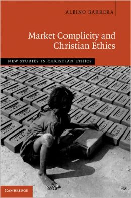 Market Complicity and Christian Ethics