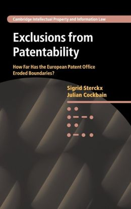 Exclusions from Patentability: How Far Has the European Patent Office Eroded Boundaries