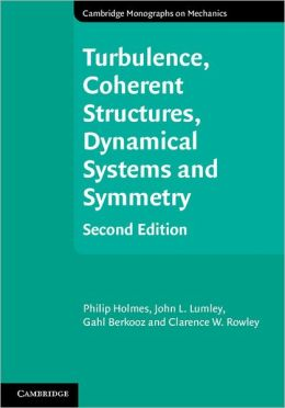 Turbulence, Coherent Structures, Dynamical Systems and Symmetry