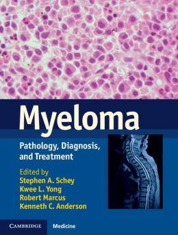 Myeloma: Pathology, Diagnosis, and Treatment