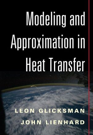 Modeling and Approximation in Heat Transfer