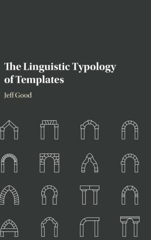The Linguistic Typology of Templates