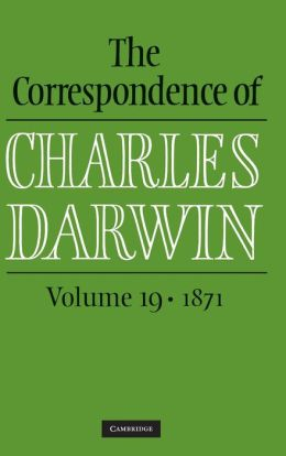 The Correspondence of Charles Darwin: Volume 19, 1871