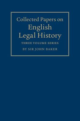 Collected Papers on English Legal History 3 Volume Set