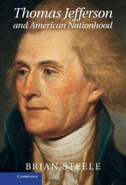 Thomas Jefferson and American Nationhood