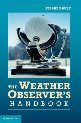 The Weather Observer's Handbook