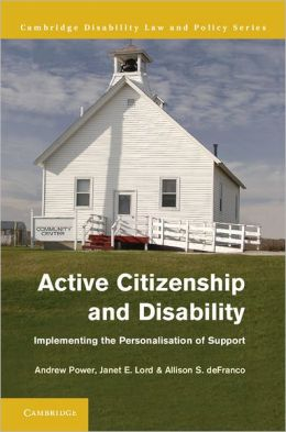 Active Citizenship and Disability: Implementing the Personalisation of Support