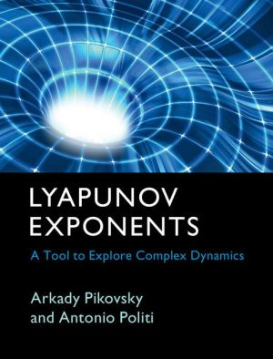 Book Lyapunov Exponents: A Tool to Explore Complex Dynamics