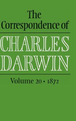 The Correspondence of Charles Darwin: Volume 20, 1872