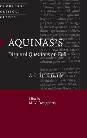 Aquinas's Disputed Questions on Evil: A Critical Guide