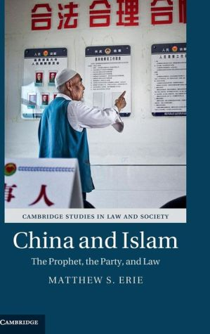 China and Islam: The Prophet, the Party, and Law