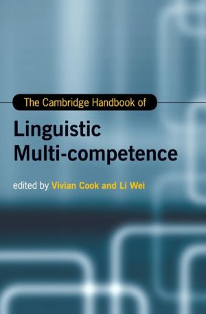 The Cambridge Handbook of Linguistic Multi-Competence